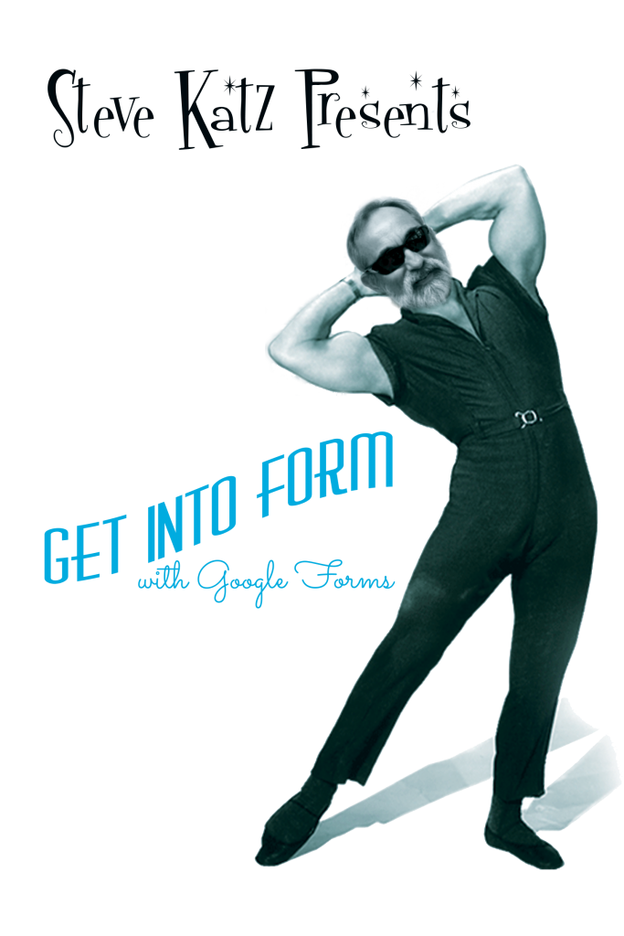 Google-Forms-Promo-Steve-Katz